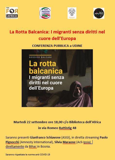 Conferenza pubblica a Udine sulla Rotta Balcanica.